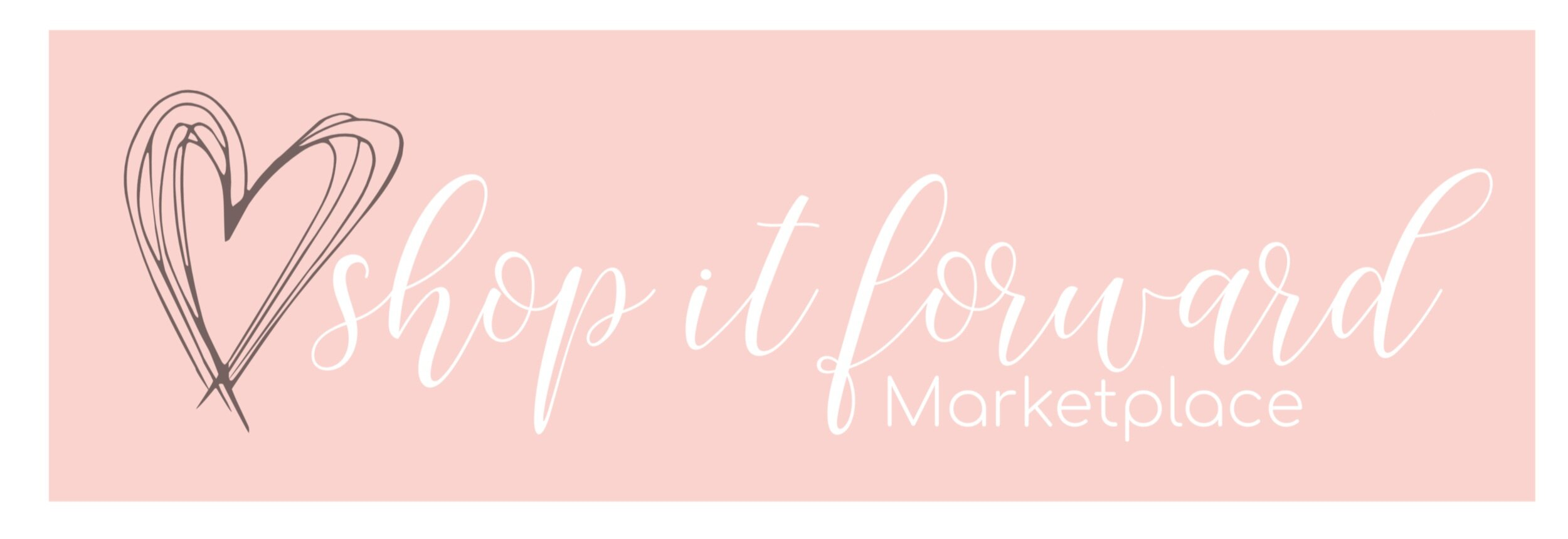 Organized and powered by Shop it Forward Marketplace