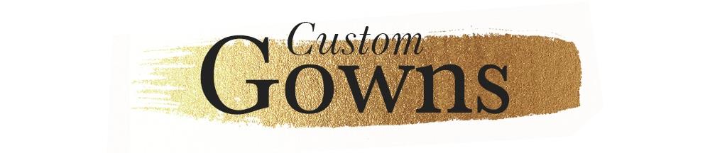 Custom-Gowns.jpg