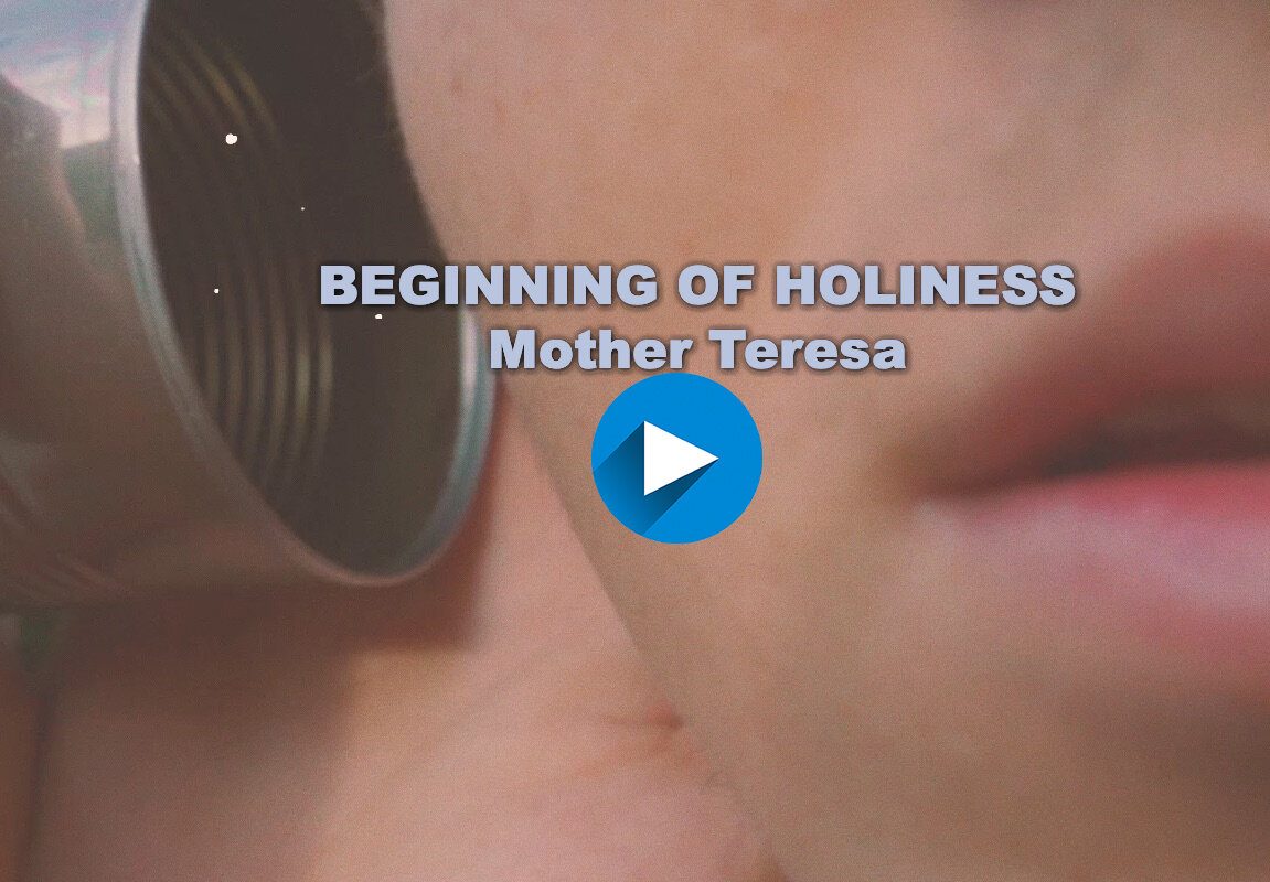 HOLINESS VIDEO MOTHER TERESA with button.jpg