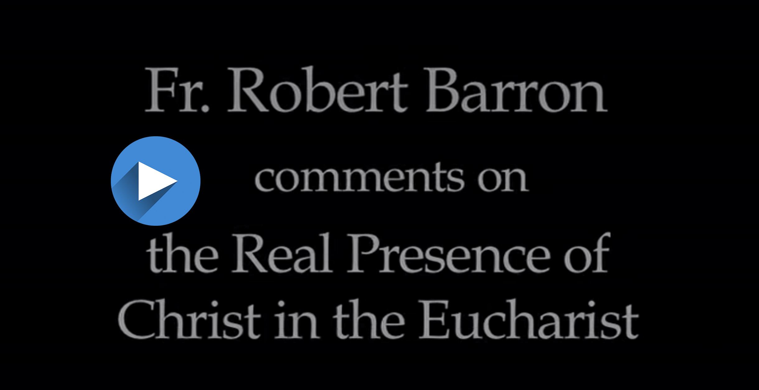 EUCHARIST VIDEO BARRON COVER with arrow.jpg