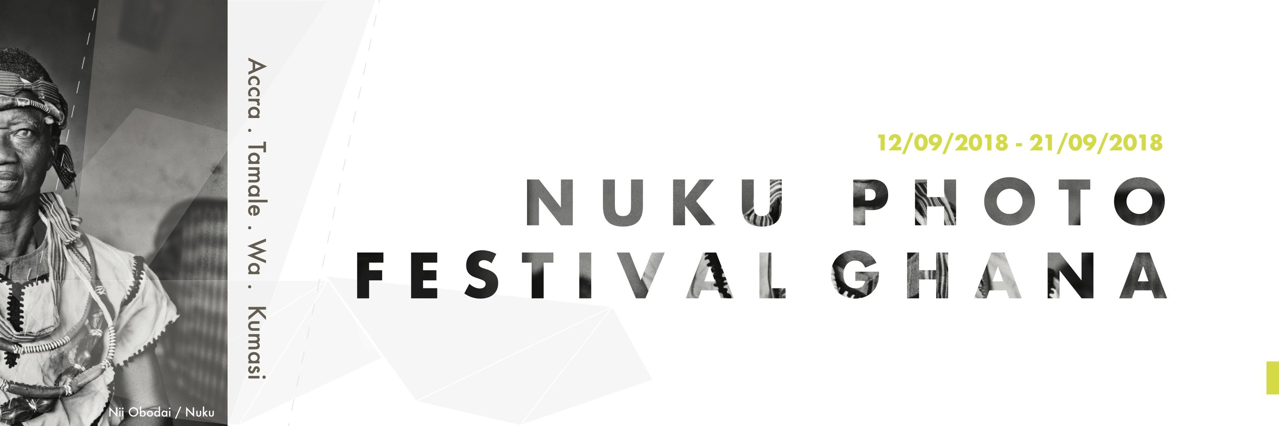 - Nuku Photo Festival Ghana is the country's first festival for photographic encounters, exchanges, and story-telling, taking place biennial. It brings together both local and international photographers and visual artists, and offers a space for artistic explorations and exchanges. The participating artists – both established ones and young talents – have a unique opportunity to share their work with an international audience and their peers – with the vision to inspire and be inspired, challenge and be challenged.The first Festival edition took place from 12 to 21 September 2018, and included a variety of events – exhibitions, art talks, conferences, portfolio reviews, artist-in-residency, and more – in Accra, Tamale, Wa and Kumasi.