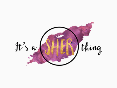 MAY 2019 -  It's A Sher thing