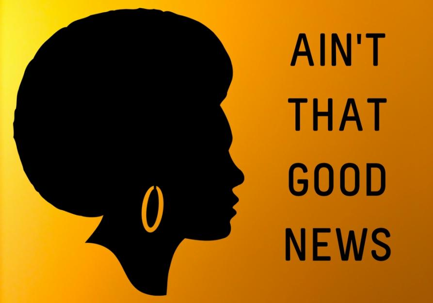 Ain't That Good News - A mini-series exploring the history of Black nuns and Black spirituality in the Catholic Church.Written for Global Sisters Report.