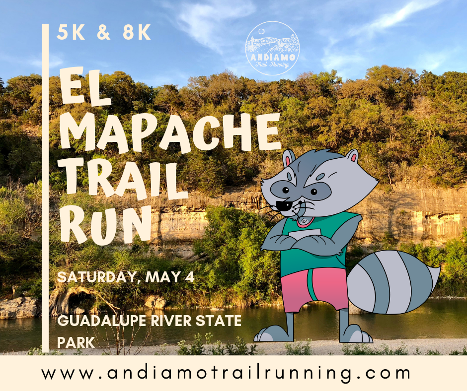 El Mapache Trail Run 5k & 8k - ** Rescheduled for Saturday, May 4th, 2019**Join us for the first annual El Mapache Trail Run 5k & 8k at the beautiful Guadalupe River State Park. This is an easy to moderate trail run that is great for beginners .* This particular race will be capped at 200 racers