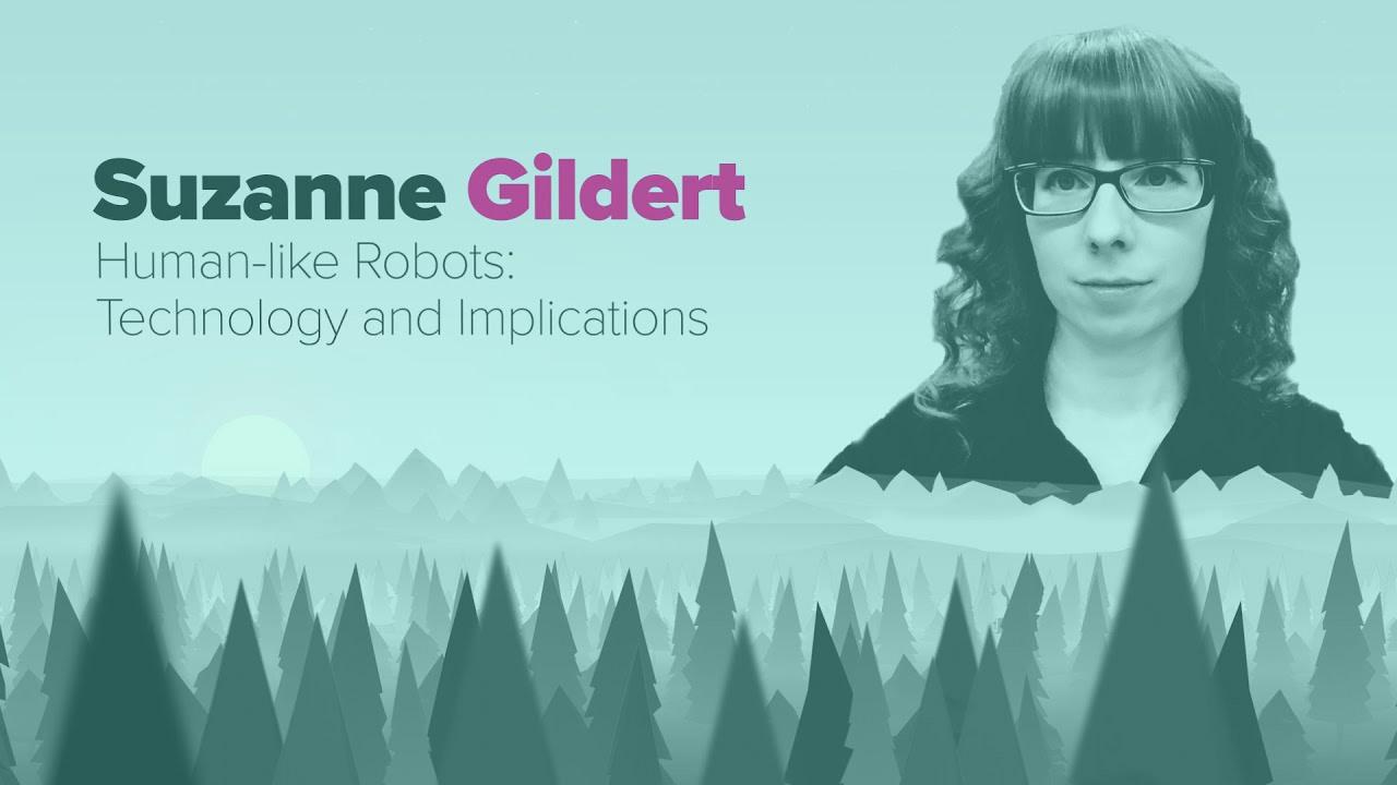 Singularity U: Human-like Robots: Technology and Implications - Dr. Suzanne Gildert discusses human-like robots at SingularityU's Nordic Summit.Singularity University. 2019.