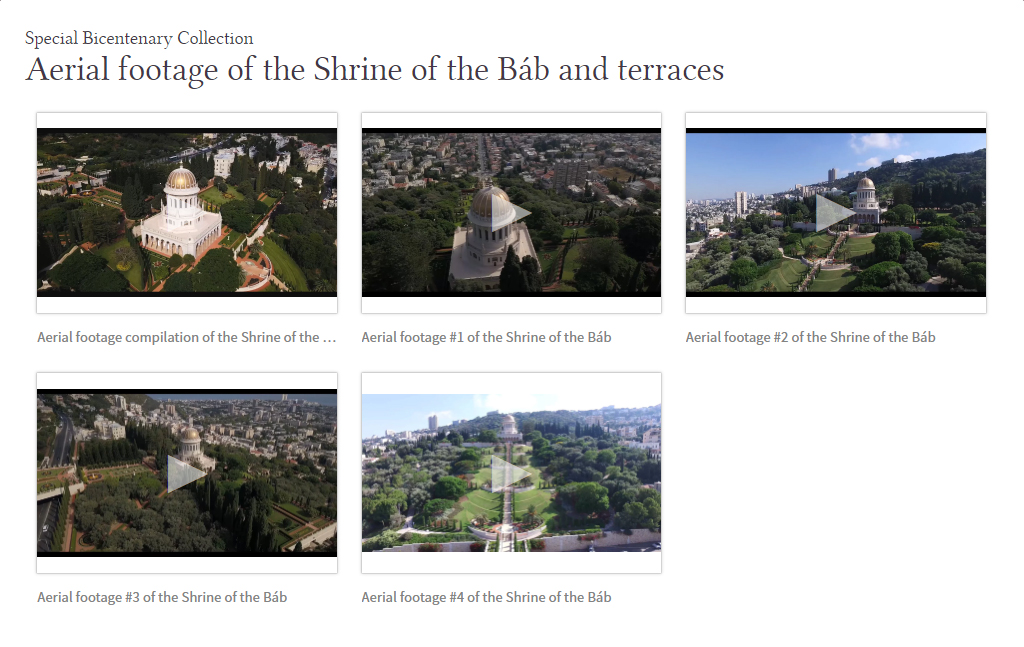 Among the content added to the new bicentenary collection are five aerial videos of the Shrine of the Báb.