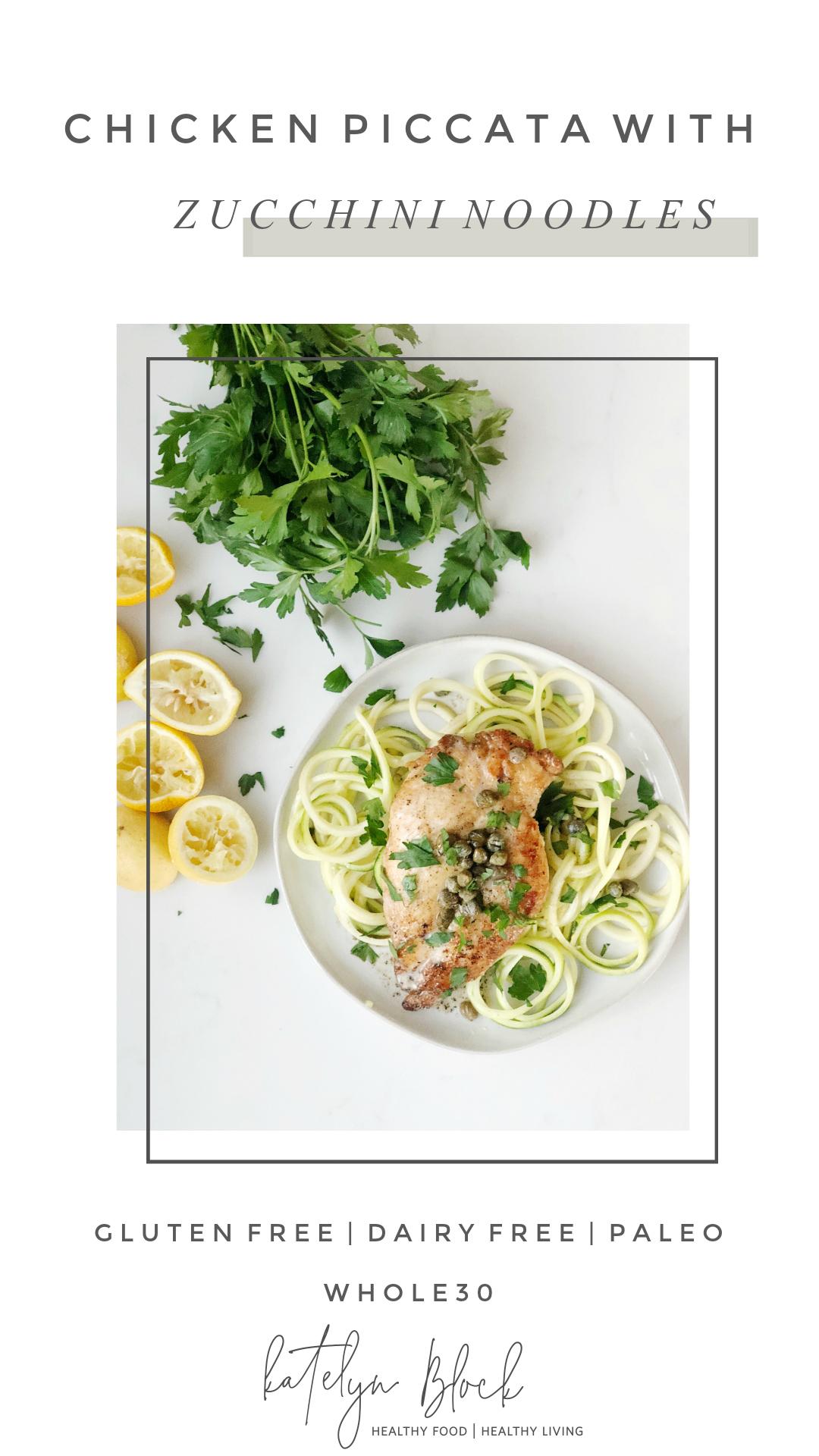 Chicken Piccata over Zucchini Noodles Whole30.jpg