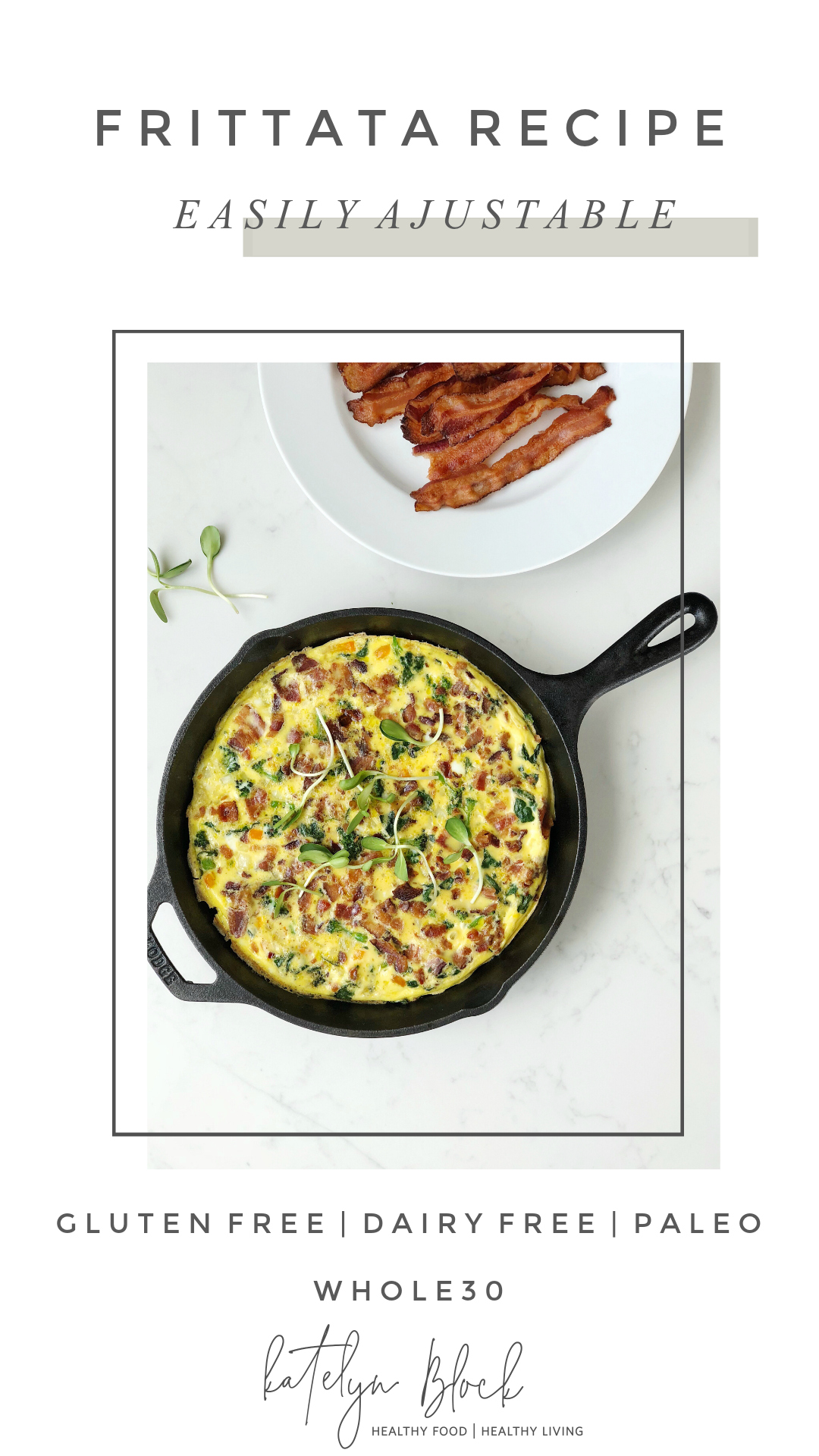 FRITTATA RECIPE WHOLE30 PALEO.jpg