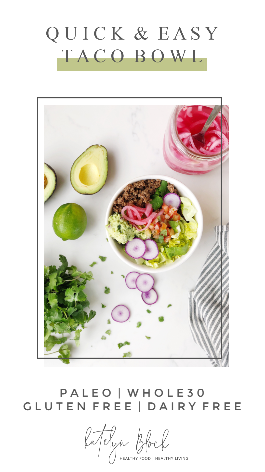 Quick and Easy Taco Bowl Whole30.png