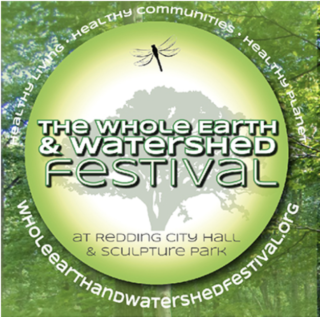 Whole Earth & Watershed Festival     Redding, CA - April 27, 2018