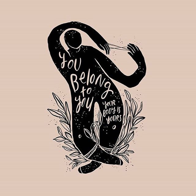 """@onbeinginyourbody — """"you belong to you, your body is yours"""" // deep in gratitude for @onbeinginyourbody 's page this morning and always. ✨"""