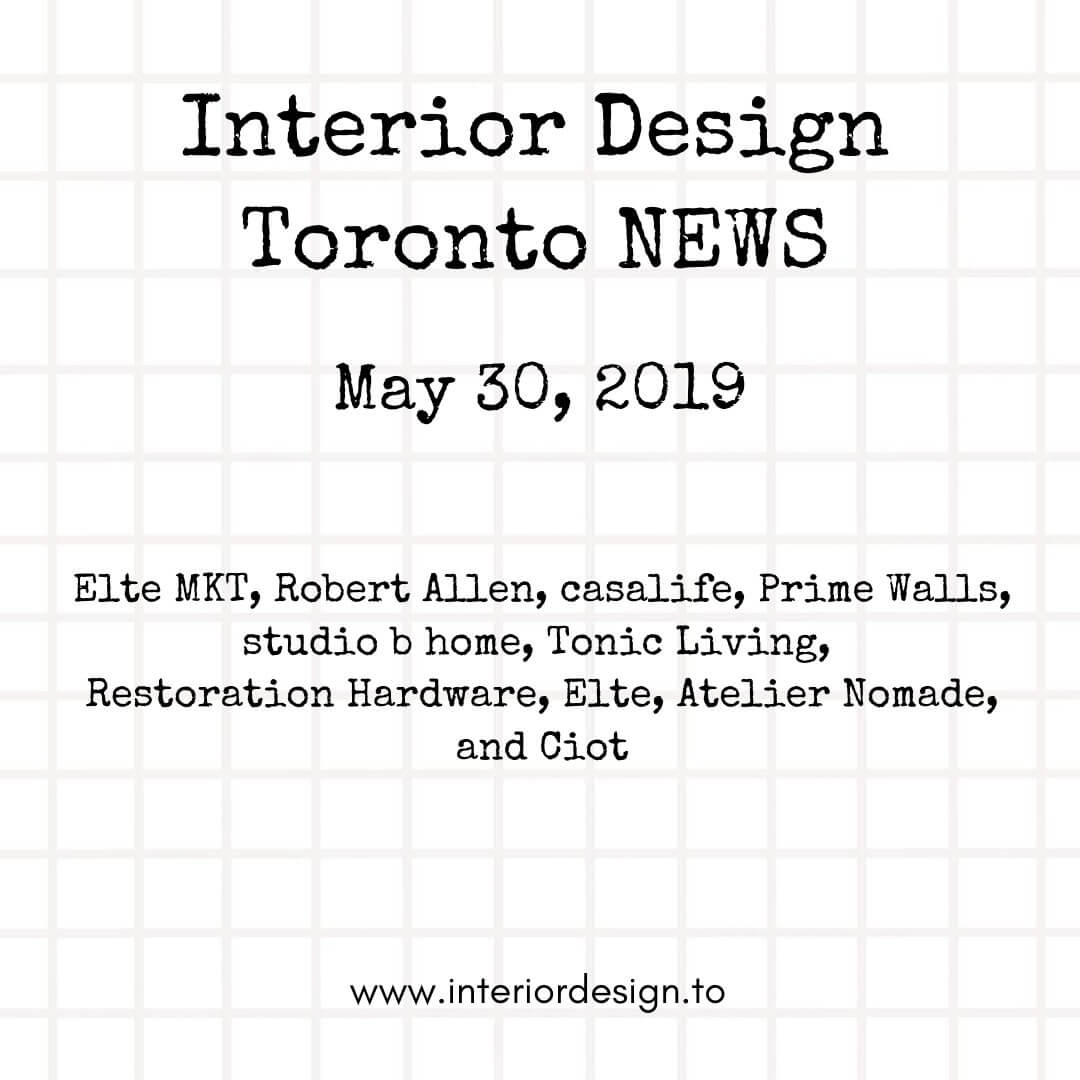 interior design toronto news may 30