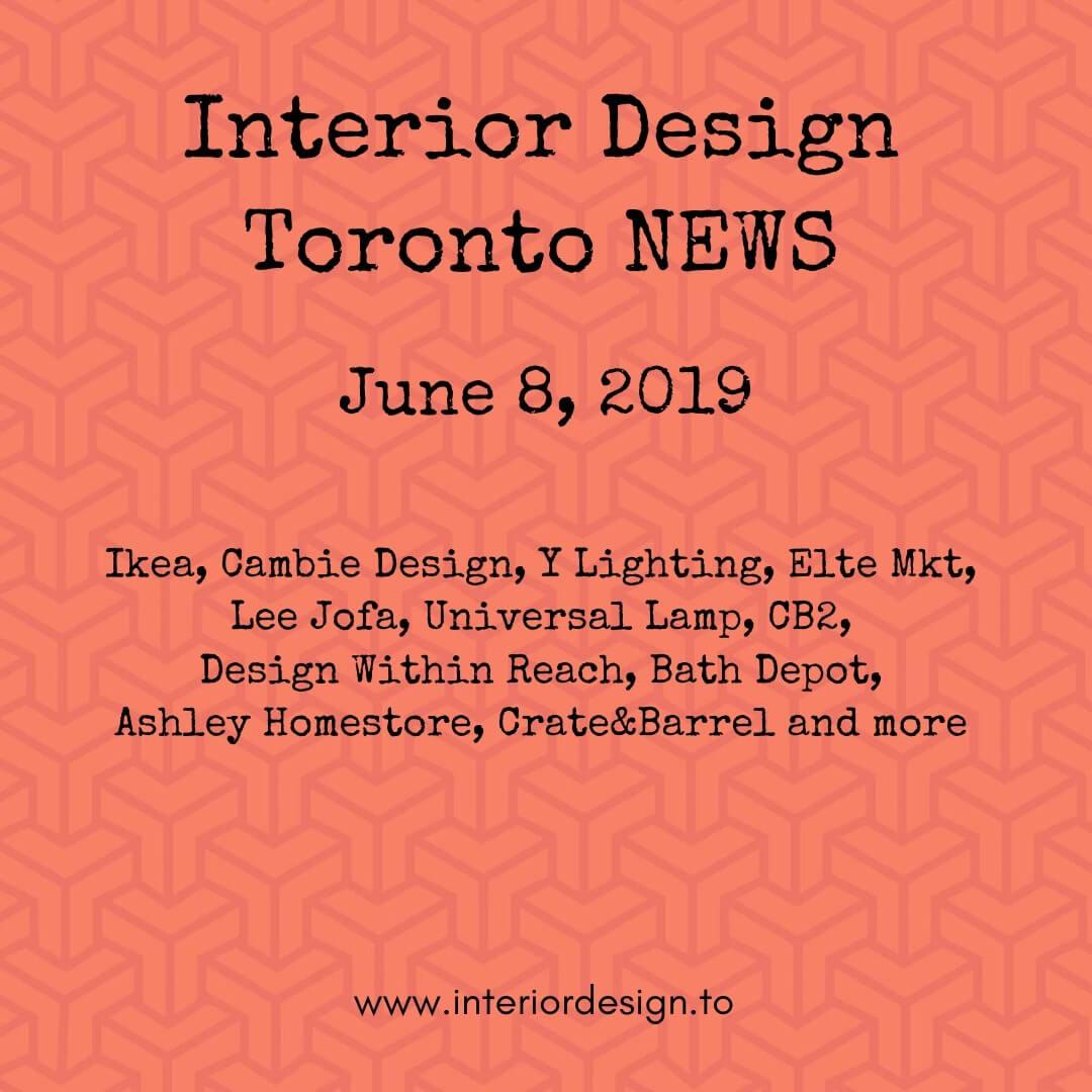 interior design toronto news - june 8 - ikea - tom dixon - elte