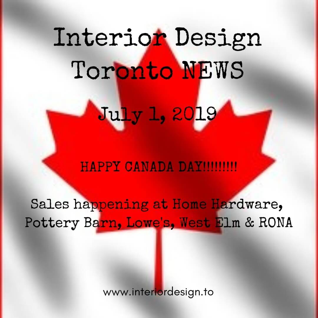 interior design toronto - july 1 - home hardware, pottery barn, lowe's, west elm, rona
