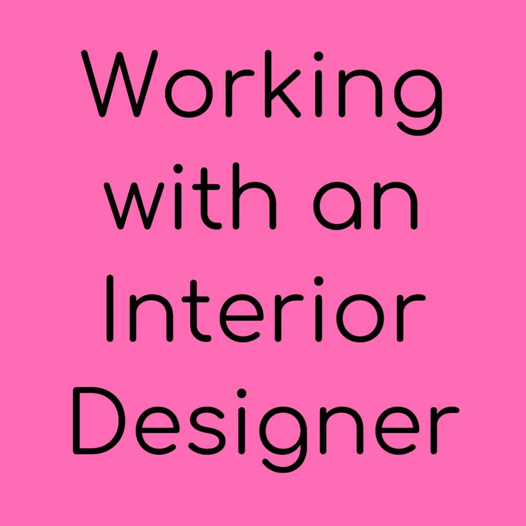working-with-an-interior-designer.jpg