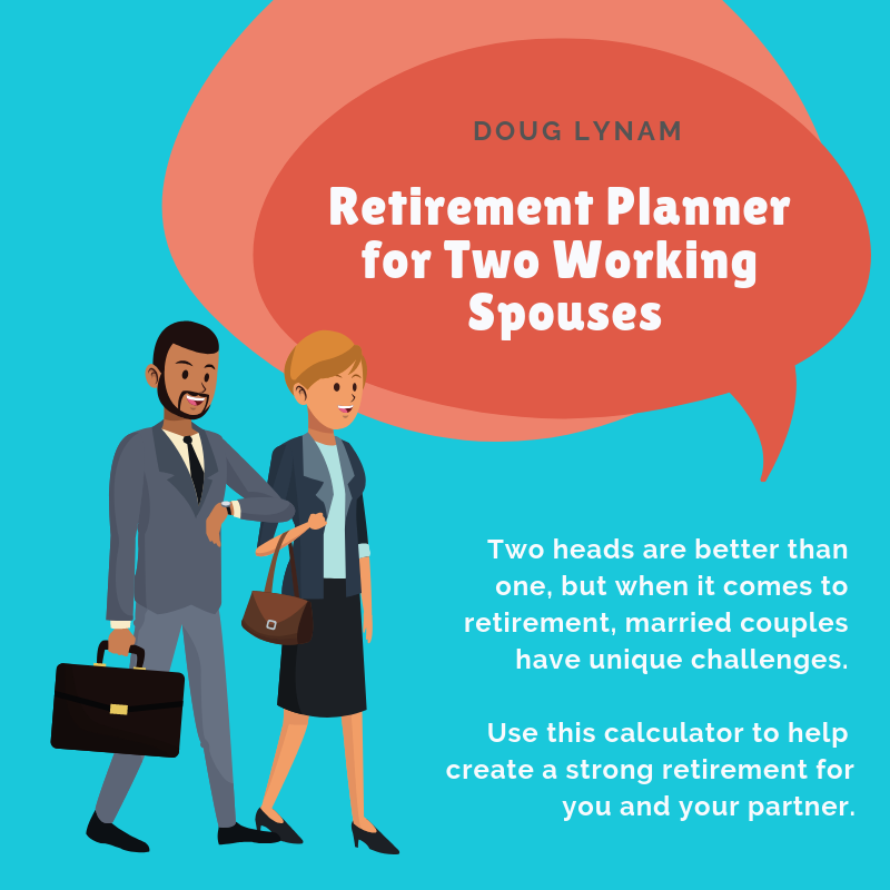 Retirement Planner for Two Working Spouses.png