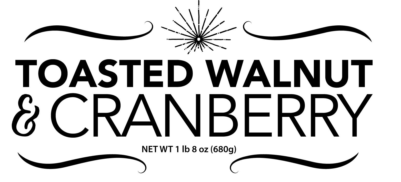 Toasted Walnut & Cranberry - Wild Yeast Culture, Flour, Sea Salt, Walnuts, Cranberries