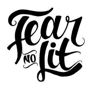 Fear No Lit