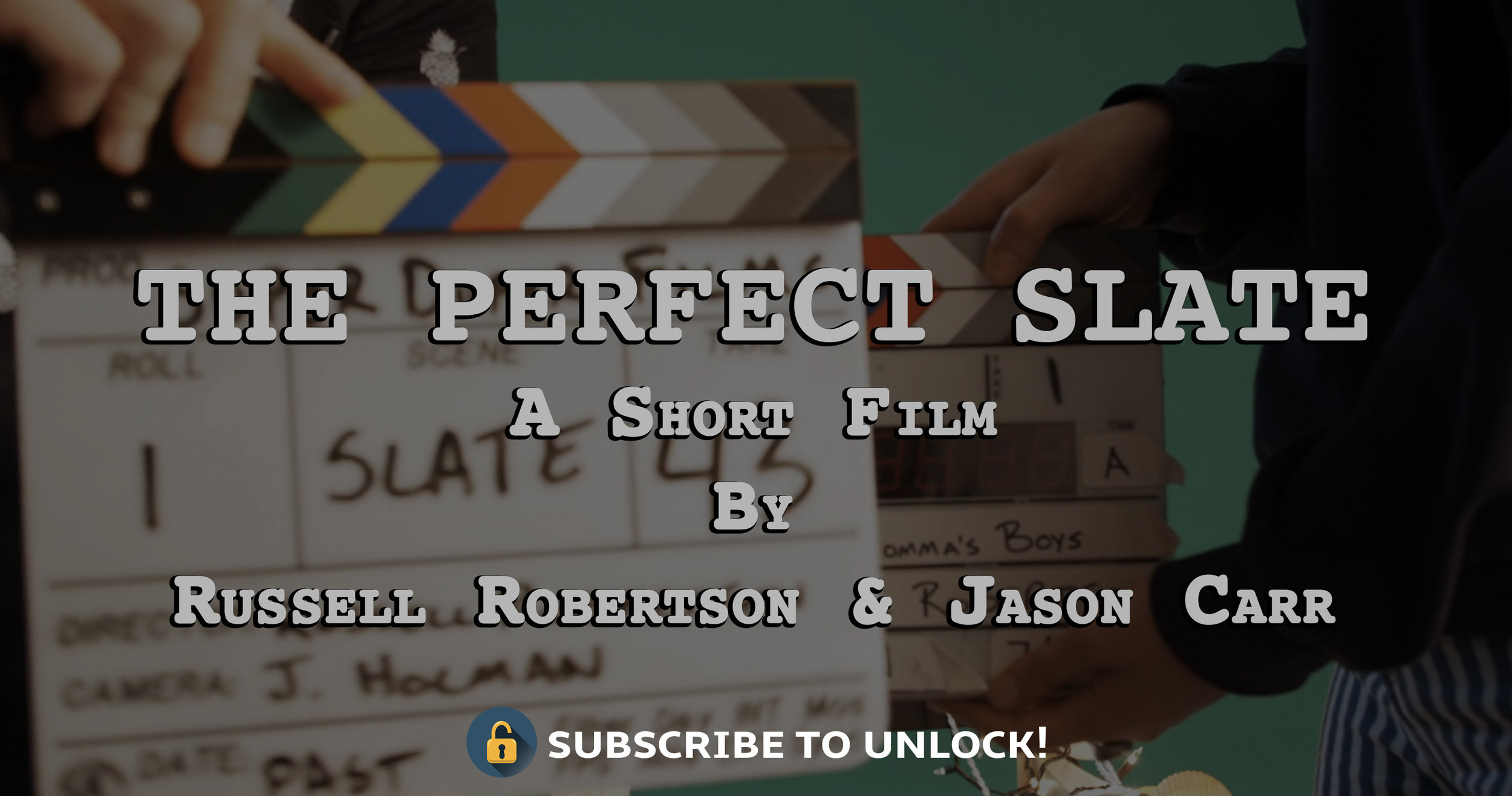 """""""The Perfect Slate""""(short film) - A team of """"experts"""" try their hand at getting the perfect slate before they can start rolling on actual footage they will use in the film."""