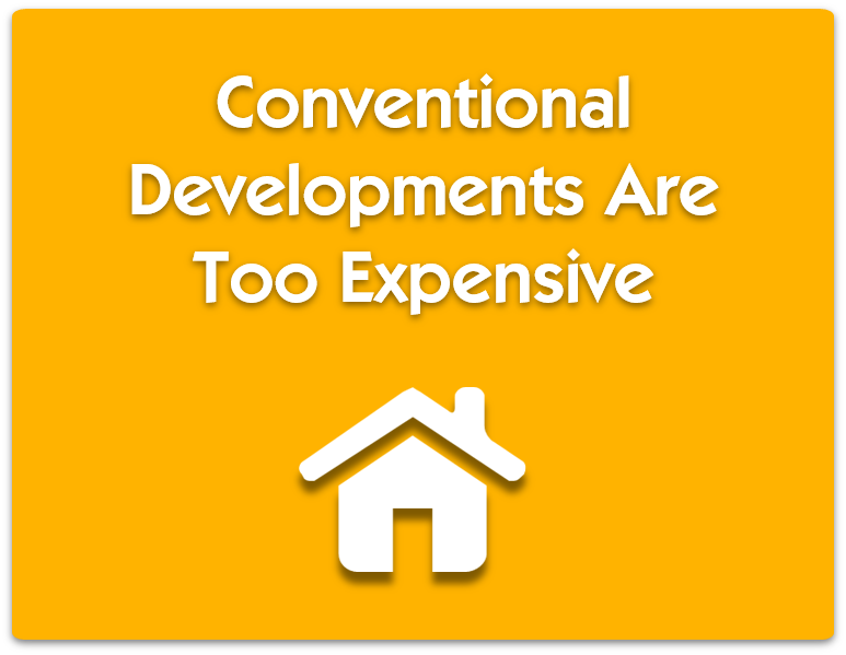 conventional developments too expensive.png