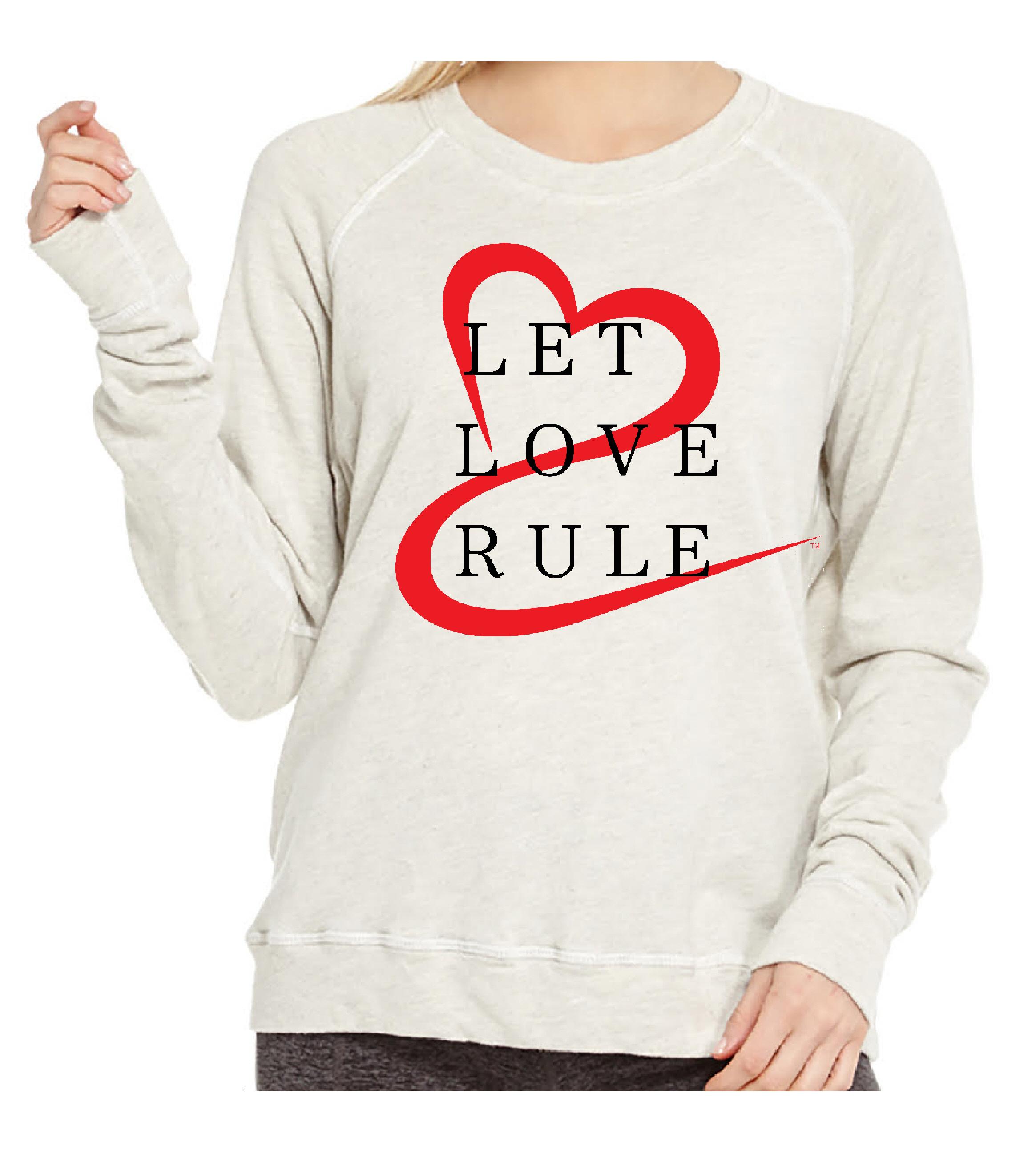 07 LetLoveRule_2 Sweatshirt.jpg