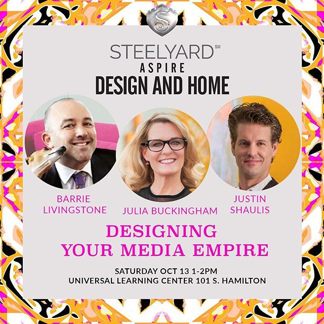 Design Your Media Empire! Join us as Barrie Livingstone, Julia Buckingham and Justin Shaulis share the skills to build your brand and excel your media presence! ASPIRE DESIGN AND HOME will also be on hand - let us introduce you! TODAY @ 1:00PM in The Learning Center Universal #steelyardaccess #designerpanel #designindustry #moversandshakers #designmediaempire #aspiredesignandhome #designerbarrielivingstone #juliabuckingham #justinshaulis #hpmkt