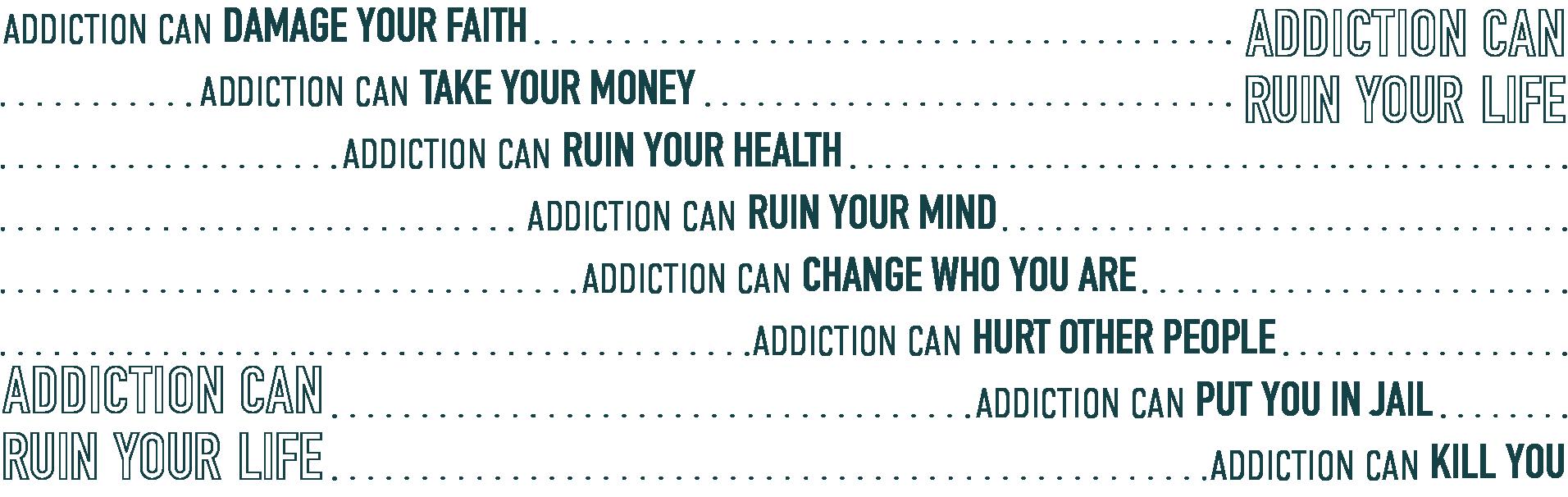 Addiction Ruins Lives