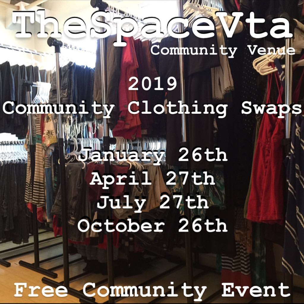 Clothing! - Clothing All Ages All IdentifyingAbout every three months TheSpaceVta hosts a Community Clothing Swap, free community event! Donations are always welcome! Just bring by your donations during any one of our events or schedule a drop off time most convenient for you by contacting us directly via email or social media! TheSpaceVta sorts & organizes all donations. The Community Clothing Swap is a social event with free clothing and local offerers in a social community comfortable atmosphere.Environmental preservation and protection is important! Join TheSpaceVta in taking action! Community Clothing Swaps are a great way to change up and expand our style wall honoring Mother Earth!