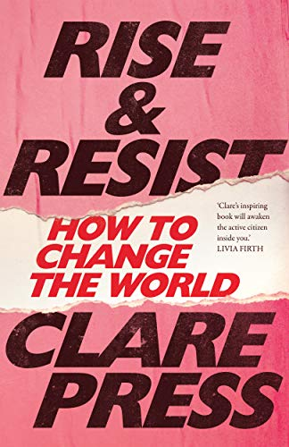 Rise+resist-how-to-change-the-world-clare-press-inspiring-summer-reading-list.jpg