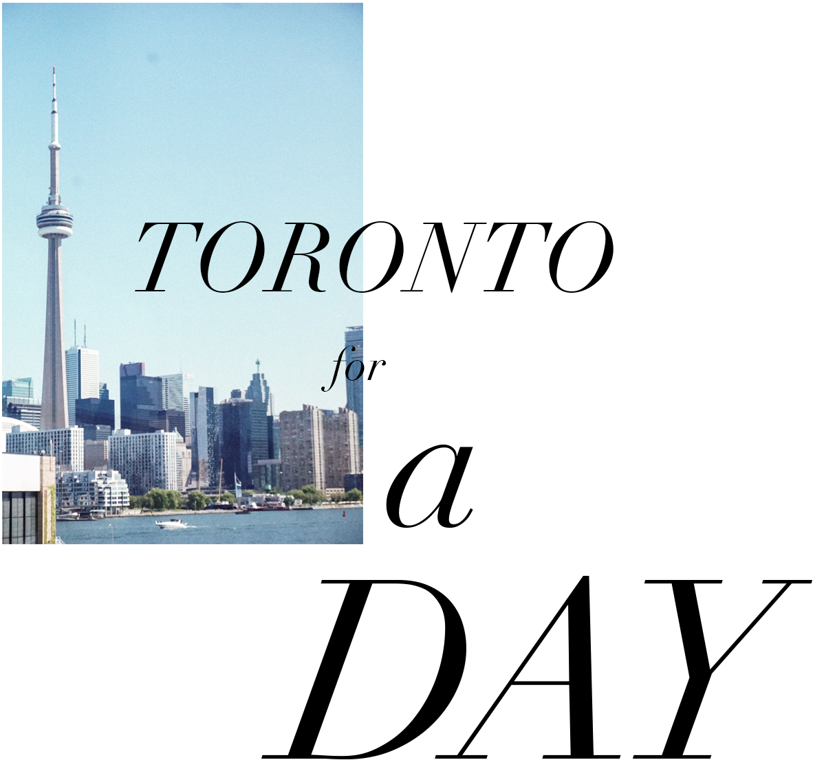 Toronto for a Day.png