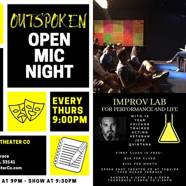 Tonight we have our Drop In Improv Lab class 7:00pm to 9:00pm (FIRST CLASS FREE!) along with our Outspoken Open Mic Night at 9:00pm!  Link in bio with more information or visit our website at www.SpeakEasyTheaterCo.com  Follow our cast and collaborators: @melxjz @oyemichellinaa @ozmanq @Immonicalynne @calimoss305 @rebeckster11 @Sofly_Sofia @unitedstatesofsuki @wordnerdsteph @swaymolina @imjessdoinme @taquizatacos @alby.dominguez @andersunlight @caseyroots @hepburnablaze @jasonjohnsmith530 @jqnow @jjfilsma @nigambit @marinainaminute @commonthreadentertainment @thegreenagency @broadmoormiamibeach @oceansurfhotel @oceanterraceholdings @nakedangelsmiami