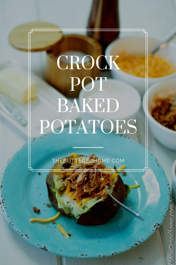 Baked Potatoes in the Crock Pot are a busy cooks dream. When your schedule is tight, just prep and pop these babies in the crock pot and they will be ready for you when you get home. Snazz them up with some of your favorite baked potato toppings and you have an easy, stress free meal!