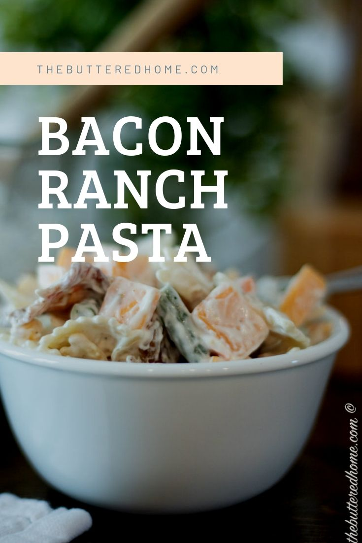 Bacon Ranch Pasta. The perfect light, creamy side dish that can also be a very filling stand alone meal. Beautiful bow tie pasta paired with veggies, cheddar cheese and BACON! What more could you ask for?
