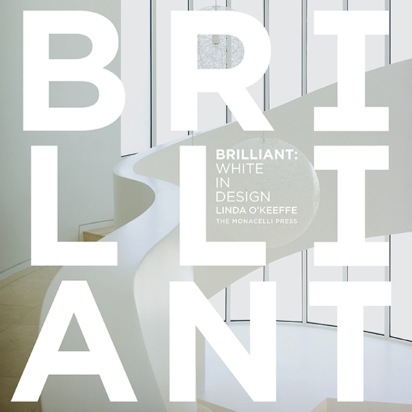 Linda o'Keeffe: Brilliant: White in Design