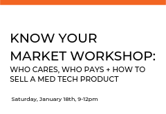 Everyone knows that it's important to know your customer, but not everyone knows that the end user isn't  always the one paying for your product. In this workshop participants will gain the skills to segment and pinpoint their end users, payers, and learn strategies to successfully sell their products.
