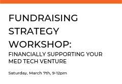 Participants will learn the importance of developing a fundraising strategy and how to best prepare, plan and execute that strategy. Hear real experiences and advice from Angel Investors and Venture Capitalists.