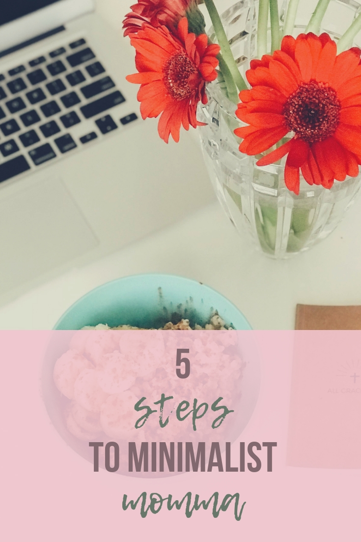 how to become a minimalist momma by allgracedup blog.jpg