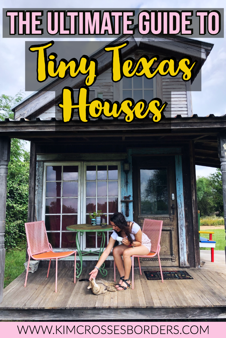 The ultimate guide to Tiny Texas Houses  pin