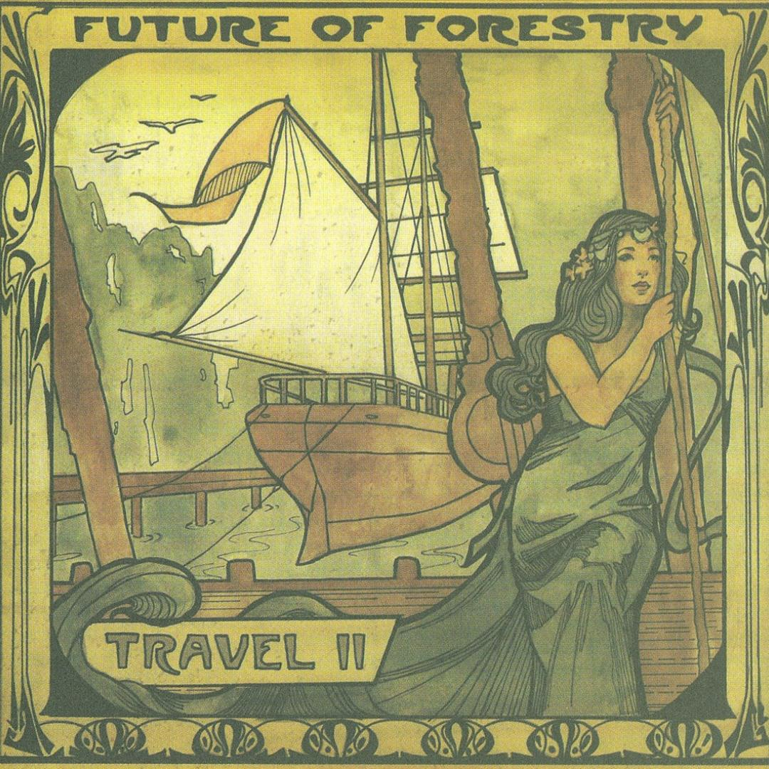 Future of Forestry - Credits: Co-Producer, Drums, Percussion, Guitar, Vibraphone, Organ, Glockenspiel