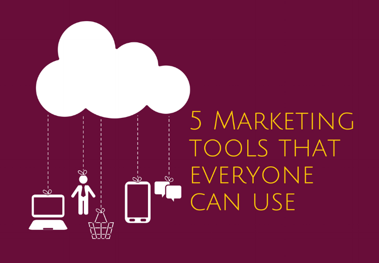 5 Marketing Tools Everyone Can Use.png