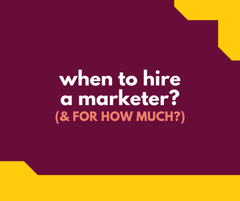 When to Hire a marketer