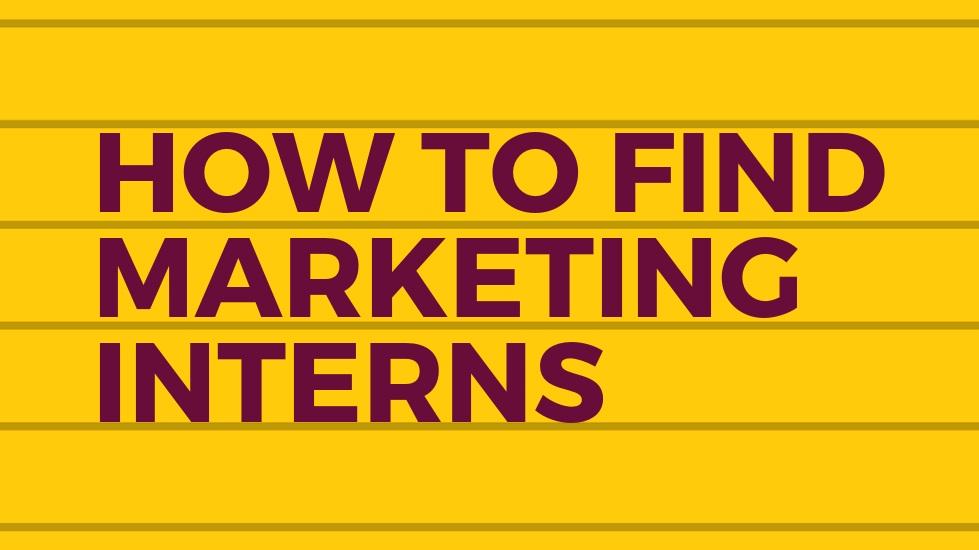 HOW+TO+FIND+MARKETING+INTERNS