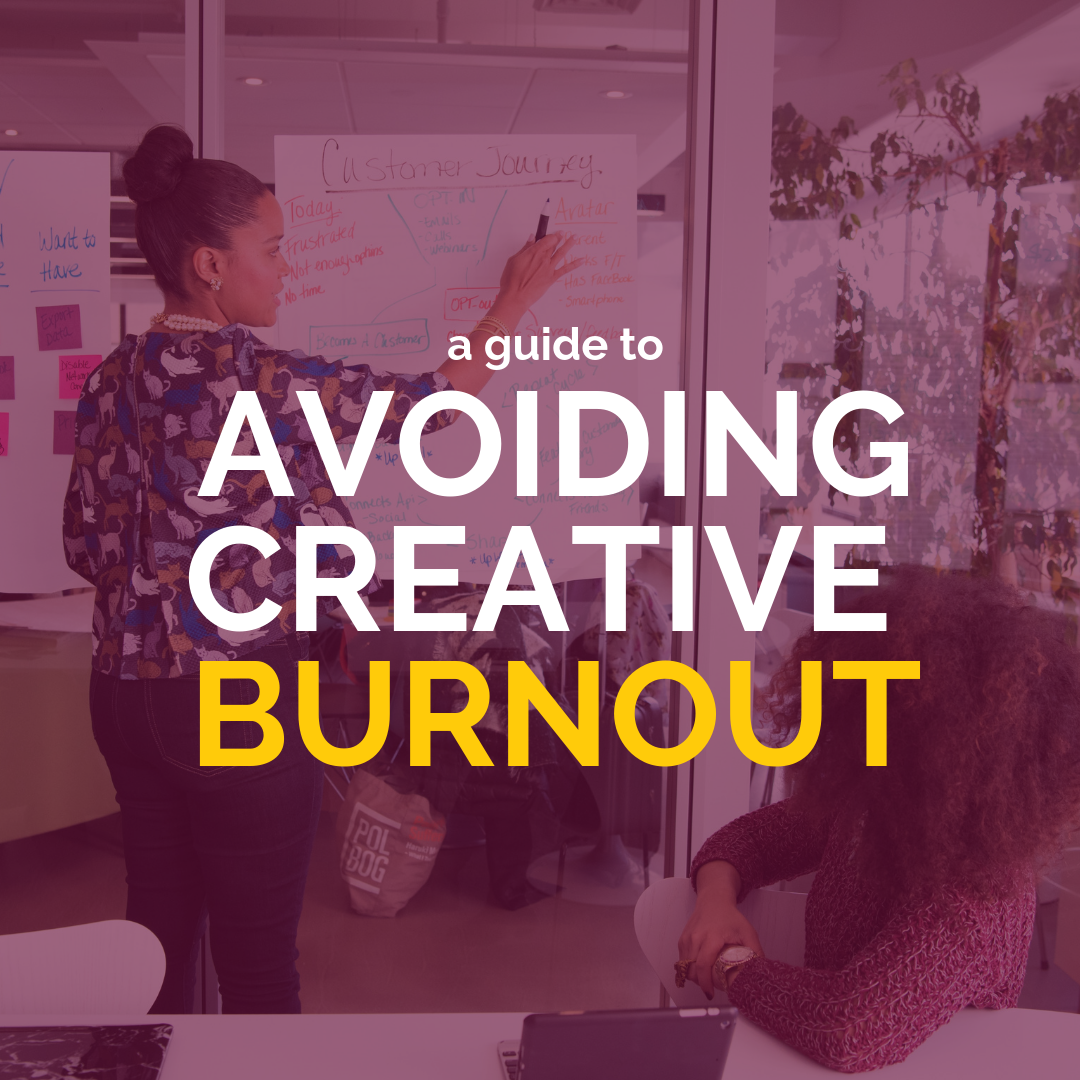 Avoiding Creative Burnout