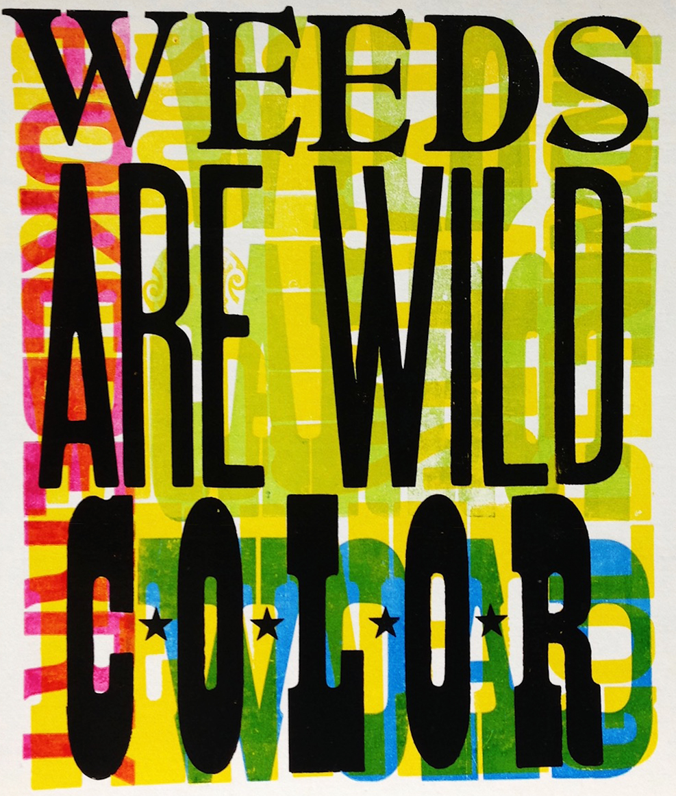 weeds are wild color