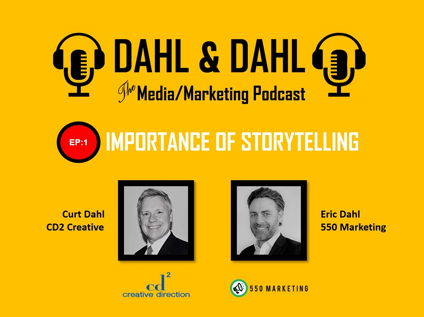 Dahl & Dahl Media Marketing Podcast 1 Curt Dahl Eric Dahl