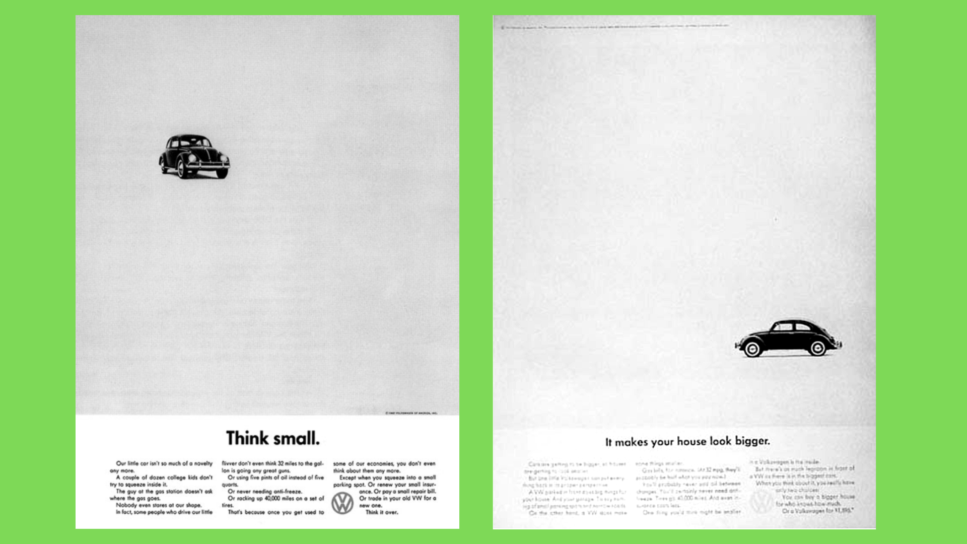 While others were trying to live big, Volkswagen promoted a simple campaign about thinking small, and won.