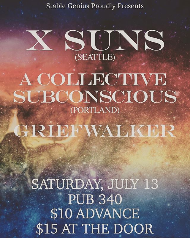 Next show coming up July 13th with @x_suns and @acollectivesubconscious