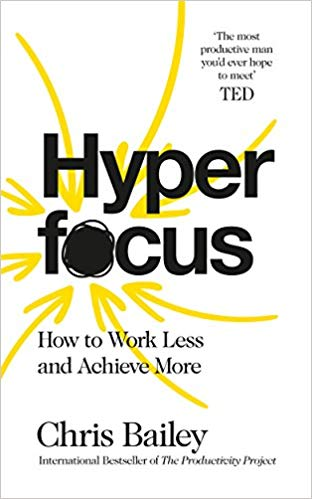hyperfocus. how to work less and achieve more.jpg