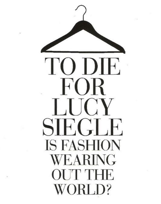 To Die For: Is Fashion Wearing Out The World? - Lucy Siegle