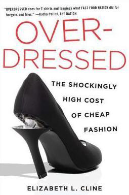 Overdressed - Elizabeth Cline